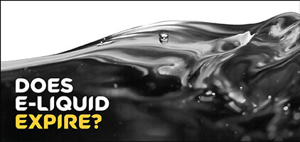 TIPS TO DETERMINE WHEN YOUR E-LIQUID IS PASSED ITS BEST