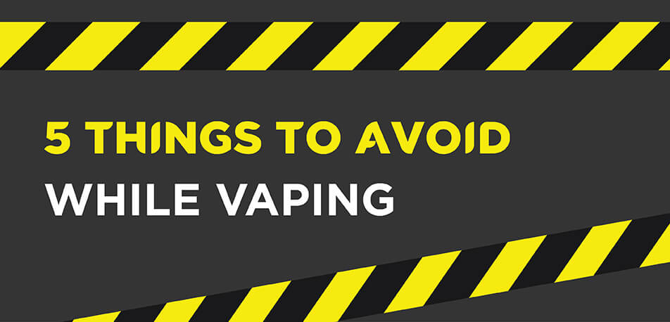 Caution Things to Avoid While Vaping with Logic Vape Pen