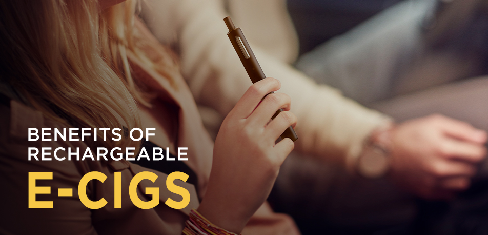 Benefits of a Rechargeable E-Cig