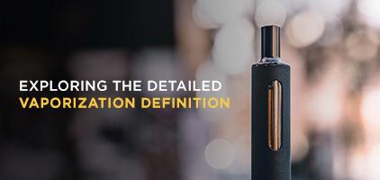 Exploring the Detailed Vaporization Definition